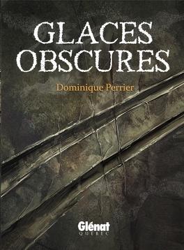 Couverture du livre : Glaces Obscures