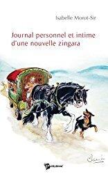 Couverture du livre : Journal Personnel et Intime d'une Nouvelle Zingara
