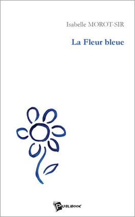 Couverture du livre : La Fleur Bleue