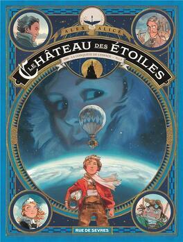 Couverture du livre : Le Château des étoiles, Tome 1 : 1869 : La Conquête de l'espace - Vol. I