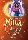 Nina, la bambina della Sesta Luna 7 : Nina e L'Arca de la Luce