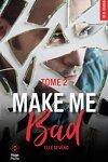 couverture Make Me Bad, Tome 2