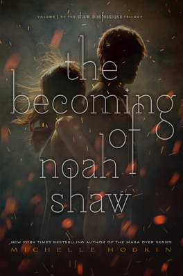 Couverture du livre : The Shaw Confessions, Tome 1 : The Becoming of Noah Shaw