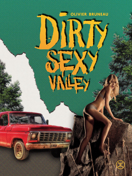 Couverture du livre : Dirty Sexy Valley