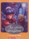 La colère des dragons Tome 2 : La tour de l'oubli