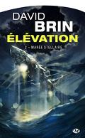 Le Cycle de l'Élévation, Tome 2 : Marée stellaire