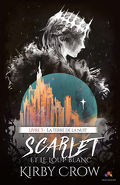 Scarlet et le Loup Blanc, Tome 3 : La Terre de la Nuit