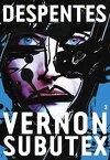 Vernon Subutex, tome 3