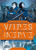 Wires and Never Vol. 2 : Gone Rogue