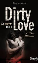 Dirty Love, Tome 3