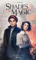 Shades of Magic, Tome 1