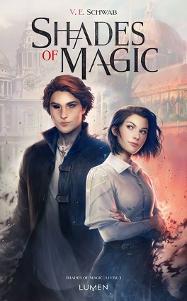Couverture du livre : Shades of Magic, Tome 1