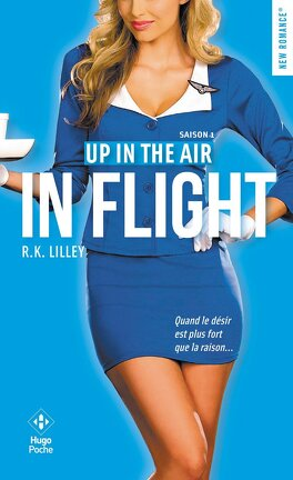 Couverture du livre : Up in the air, Tome 1 : In Flight