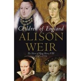 Couverture du livre : Children of England: The Heirs of King Henry VIII 1547-1558