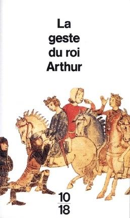 Couverture du livre : La geste du roi Arthur