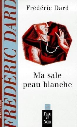 Couverture du livre : Ma sale peau blanche