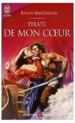 Sea Wolves, Tome 1 : Pirate de mon coeur