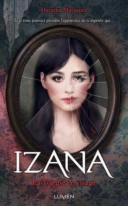 Couverture du livre : Izana, La Voleuse de visage