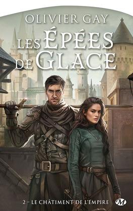 Couverture du livre : Les Épées de glace, Tome 2 : Le Châtiment de l'Empire