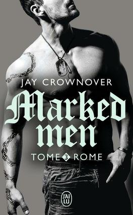 Couverture du livre : Marked Men, tome 3 : Rome
