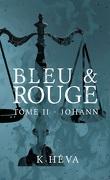 Bleu & Rouge, Tome 2 : Johann