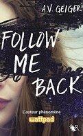 Follow Me Back, Tome 1