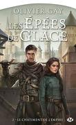 Les Épées de glace, Tome 2 : Le Châtiment de l'Empire