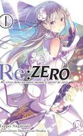 Re:Zero - Re:vivre dans un autre monde à partir de zéro, Tome 1