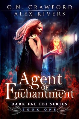 Couverture du livre : Dark Fae FBI, Tome 1 : Agent of Enchantment