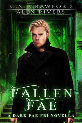 Couverture du livre : Dark Fae FBI, Tome 0,5 : Fallen Fae