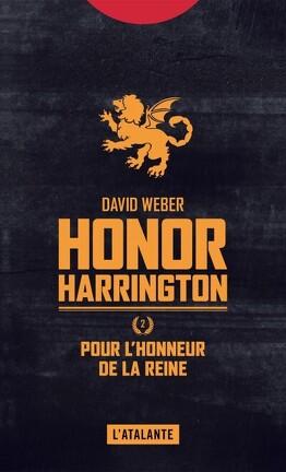 Couverture du livre : Honor Harrington, tome 2 : Pour l'honneur de la reine