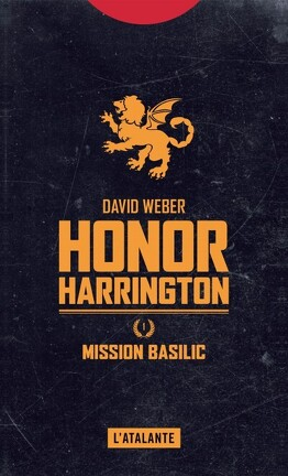 Couverture du livre : Honor Harrington, tome 1 : Mission Basilic