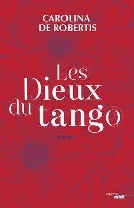 Couverture du livre : Les Dieux du tango