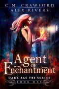 Dark Fae FBI, Tome 1 : Agent of Enchantment