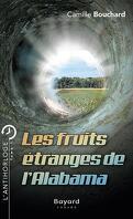 L'Antihorloge, Tome 1 : Les Fruits étranges de l'Alabama