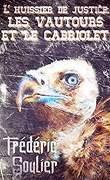 L'huissier de justice, les vautours et le cabriolet