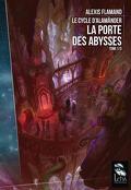 Le Cycle d'Alamänder, Tome 1 : La Porte des abysses