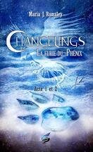 Changelins : La furie du Phénix - Acte 1 : Le bannissement