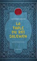 Corps royal des quêteurs, Tome 1 : La Table du roi Salomon