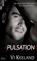 Life on Stage, Tome 1 : Pulsation
