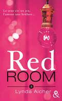 Red Room, Tome 3 : Tu braveras l'interdit