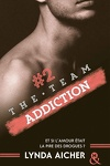 couverture The Team, Tome 2 : Addiction