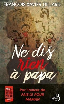 Couverture du livre : Ne dis rien à papa