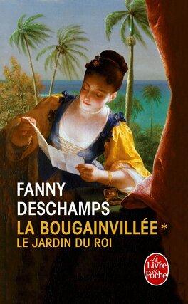 Couverture du livre : La Bougainvillée, tome 1 : Le Jardin du Roi
