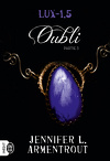 Lux, Tome 1.5 : Oubli (III)