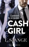 Cash girl - Combien... tu m'aimes ? Tome 2