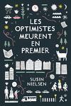 couverture Les optimistes meurent en premier