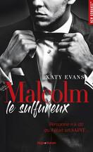 Malcolm, Tome 1 : Malcolm le sulfureux