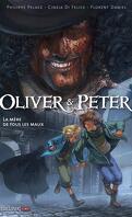 Oliver & Peter, tome 1 : La Mère de tous les maux