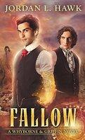 Whyborne & Griffon, Tome 8 : Fallow